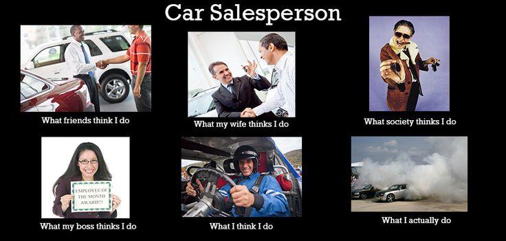 Car Salesperson Meme Funny Car Memes Pinterest Meme