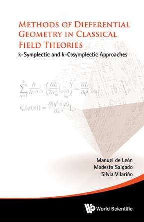 Methods of differential geometry in analytical mechanics : k-Symplectic and k-Cosymplectic approaches León, Manuel de EMS 2016