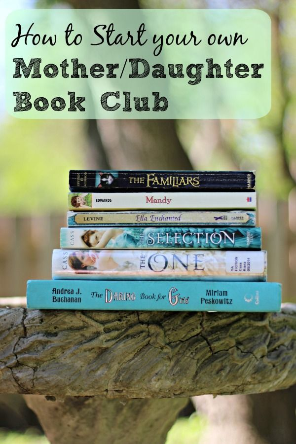 how to start a mother daughter book club - Kid Free Books
