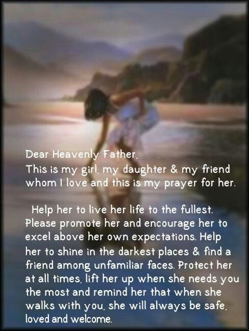 For my daughter! Always walk with the Lord he's always there for you and loves you so! Rb