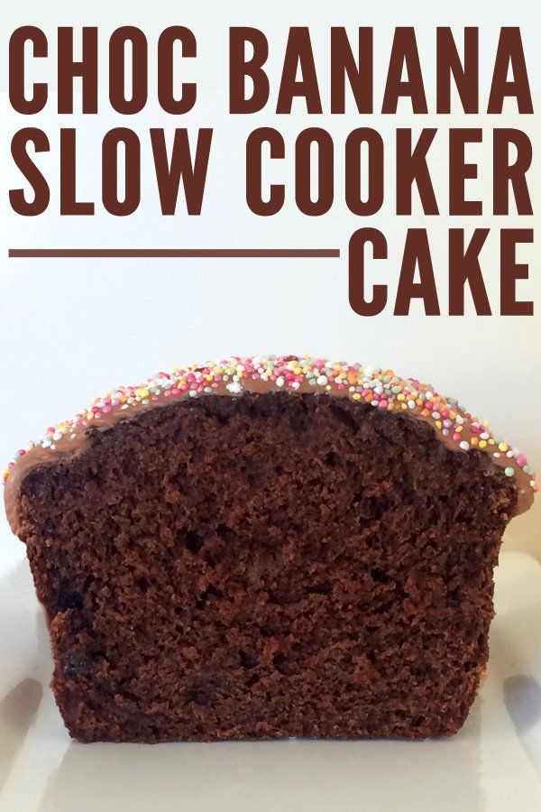Chocolate Banana Slow Cooker Cake... imagine coming home to your house smelling like baking cake! #dessert #yum