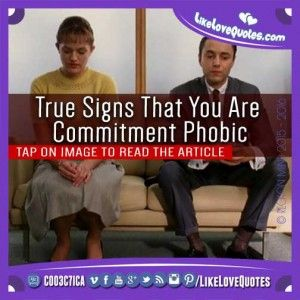 True Signs That You are Commitment Phobic