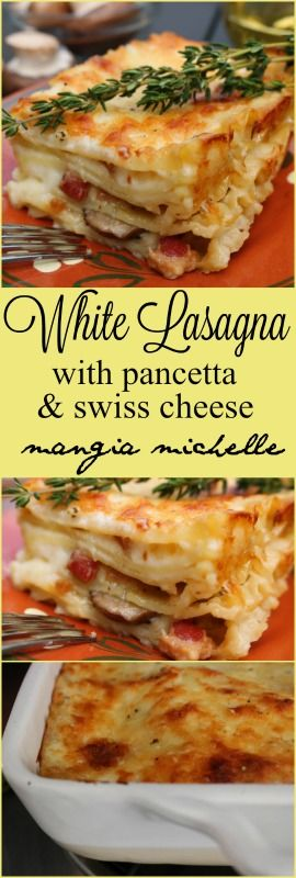 White lasagna with pancetta and swiss cheese is a elegant comfort food that will make anyone's mouth happy ~ www.mangiamichelle.com