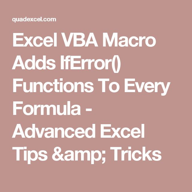 Excel VBA Macro Adds IfError() Functions To Every Formula - Advanced Excel Tips & Tricks