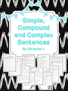 Simple, Compound and Complex Sentences Includes 10 worksheets plus one handout:* Handout This handout gives a description and an example of each type of sentence.  It also give students a space to practice writing their own examples.*Worksheets1-2 Independent or Dependent Clause?3-4 Simple Subjects5-6 Simple Predicates7-8  Simple, Compound or Complex Sentences?   9 Make a Complex Sentence  10 Make a Compound SentencePlease note: This same product can also be purchased as Task Cards.