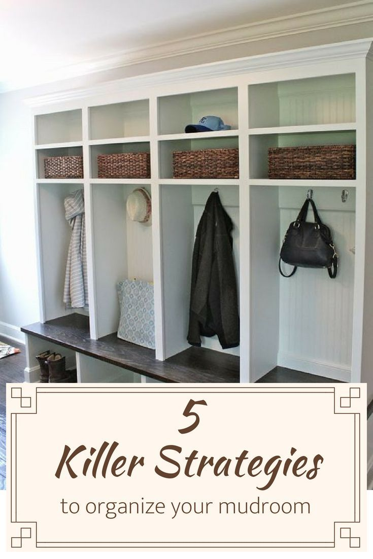 Organize Your Mudroom Furniture With kids its hard to keep your mudroom clean. Read these 5 strategies to  organize