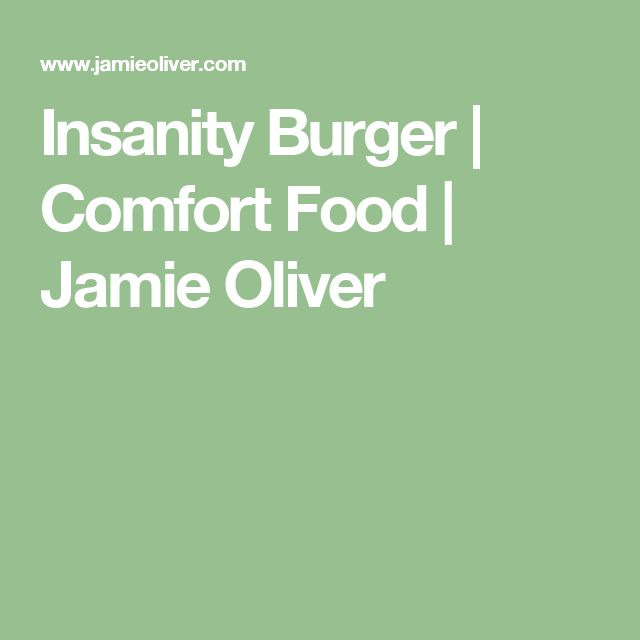 Insanity Burger | Comfort Food | Jamie Oliver