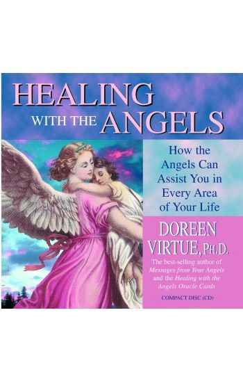 Healing With The Angels by Doreen Virtue - HayHouse