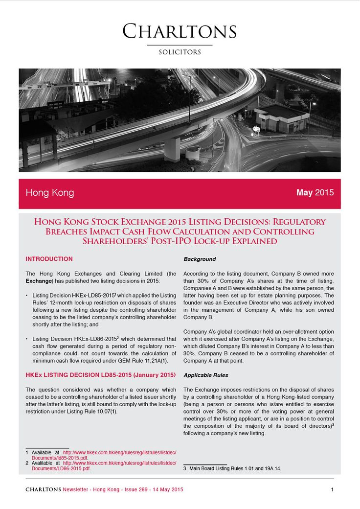 Hong Kong Law Newsletter - 14 May 2015 - Hong Kong Stock Exchange 2015 Listing Decisions: Regulatory Breaches Impact Cash Flow Calculation and Controlling Shareholders' Post-IPO Lock-up Explained