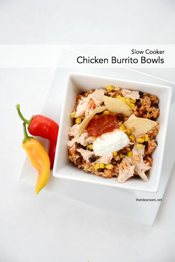 Slow Cooker Chicken Burrito Bowls - The Idea Room