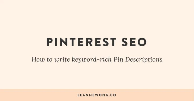 Pinterest SEO: Wie schreibe ich Keyword Rich Pin Descriptions