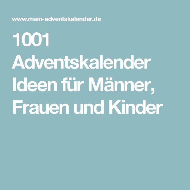 1001 Adventskalender Ideen für Männer, Frauen und Kinder