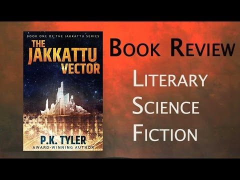 Science Fiction Book Review: Jakkattu Vector by P.K. Tyler