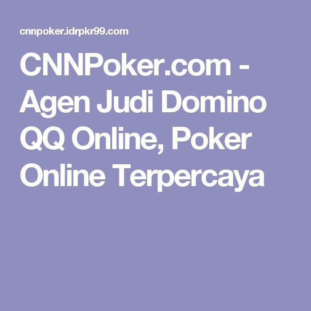 CNNPoker.com - Agen Judi Domino QQ Online, Poker Online Terpercaya