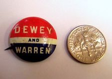 DEWEY AND WARREN PIN BACK CAMPAIGN BUTTON - 1948 PRESIDENTIAL ELECTION .