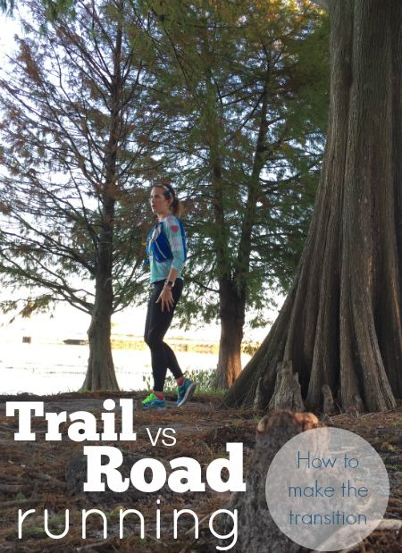 Trail running vs road running, what you need to know to move from off roads, up hills and get ready for your first trail race! from @organicrunnermom #TrailRun #HillTraining #MountainRunning
