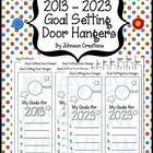 Help your students set goals for the new year! There are two door hangers per page and 11 pages (for the years 2013-2023). Seeing their goals hanging on their bedroom doors will hopefully remind students to work to achieve their goals! $1.50. I suggest you print the door hangers on cardstock, a thicker paper, or on construction paper. Happy New Year!