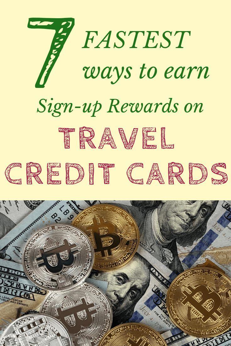 Earn Credit Card Sign Up Bonus Quick Best Travel Credit Cards