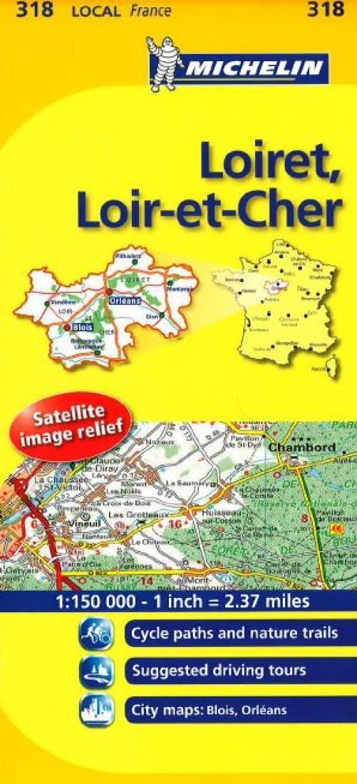 Loiret, Loir Et Cher (318) by Michelin Maps and Guides