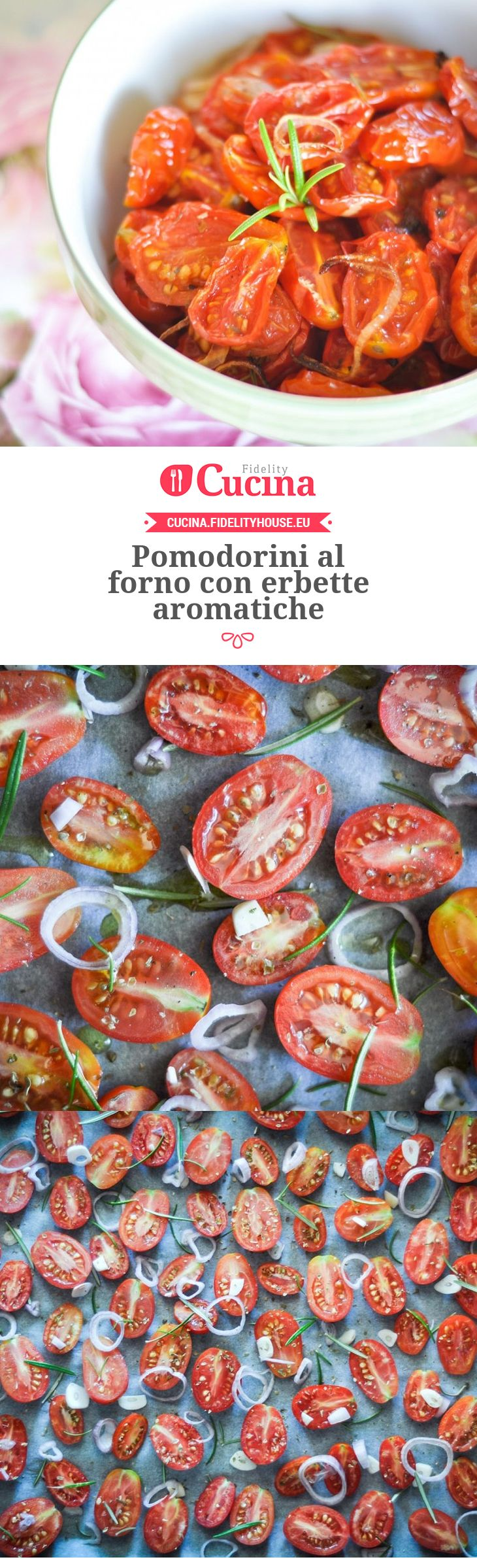 #Pomodorini al forno con erbette aromatiche della nostra utente Chiara. Unisciti alla nostra Community ed invia le tue ricette!