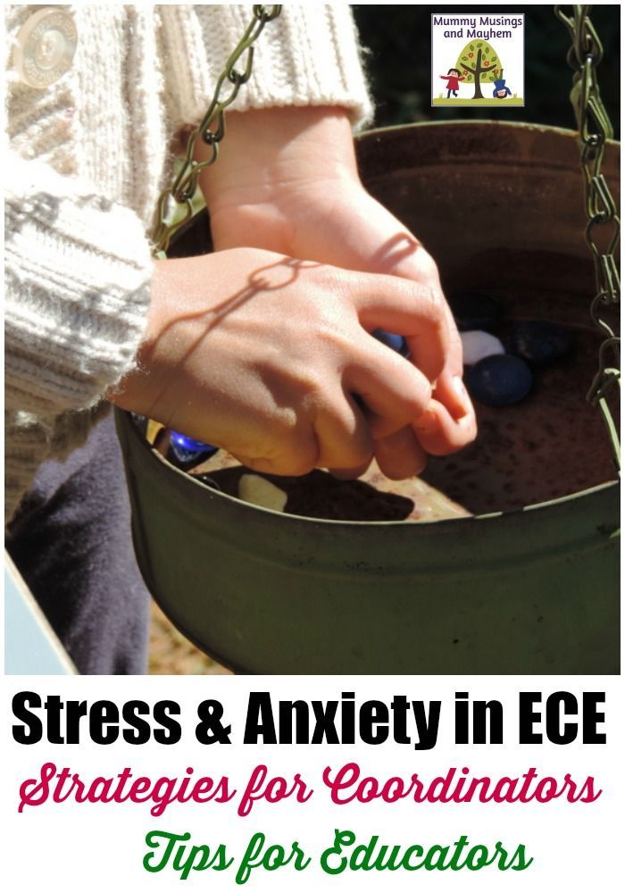 Strategies to address and work with stress and anxiety in the early childhood profession. Mummy Musings and Mayhem