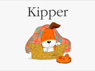 Kipper the Dog. I thought it was funny kipper had a British accent