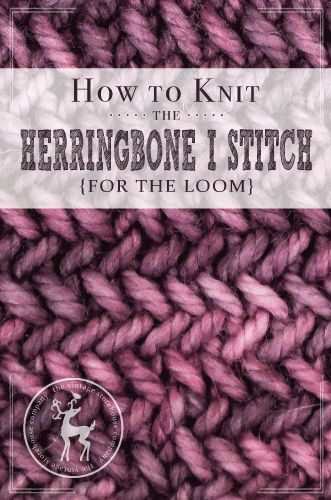 Todays stitch is really different. It creates a very cute textured look, but it's a really slow moving stitch – so be warned. It's called the Herringbone I Stitch, and it's very different from the Herringbone Texture Stitch we did earlier in the series. HOW TO KNIT THE HERRINGBONE ISTITCH{FOR THE LOOM} MATERIALS USED IN …