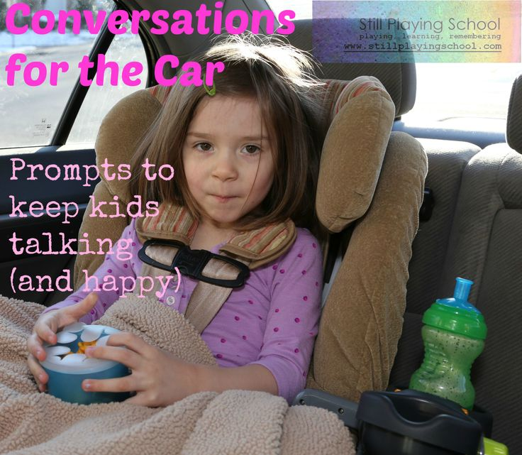 Conversations for the Car: Prompts to keep kids talking and happy.