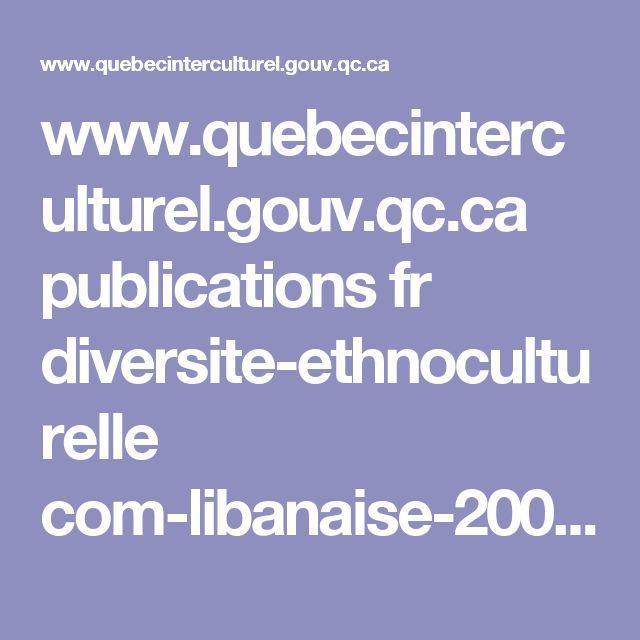 www.quebecinterculturel.gouv.qc.ca publications fr diversite-ethnoculturelle com-libanaise-2006.pdf