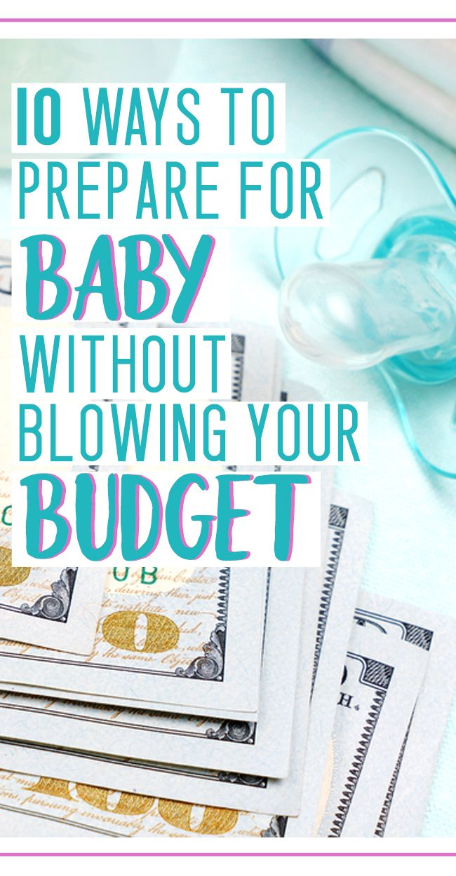 how to save money on baby's first year - budget for a baby!