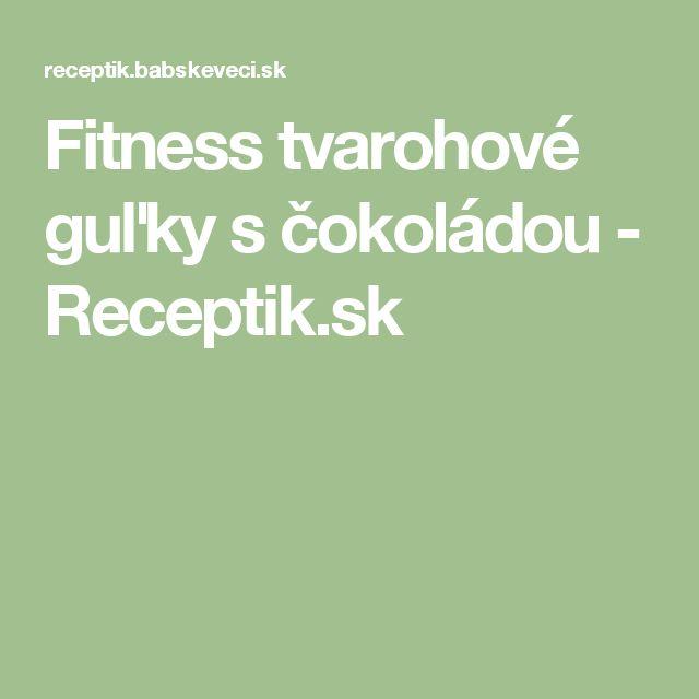 Fitness tvarohové guľky s čokoládou - Receptik.sk