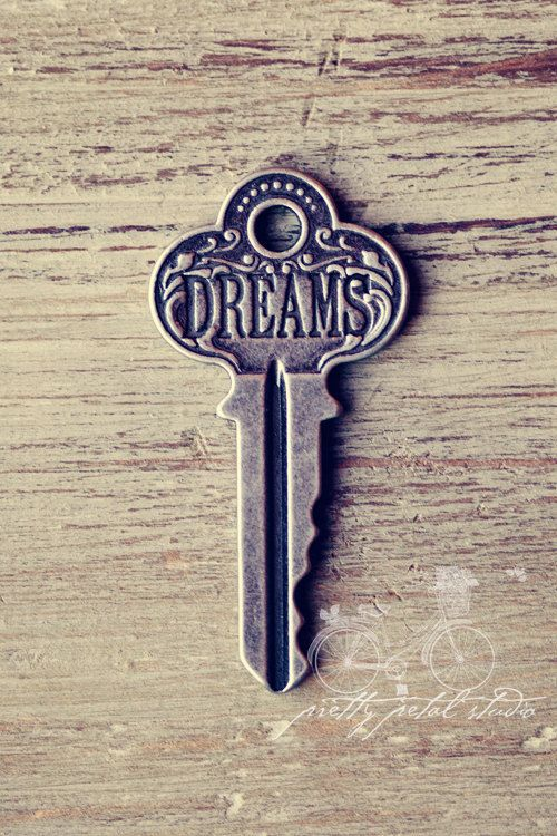 The key to your dreams...