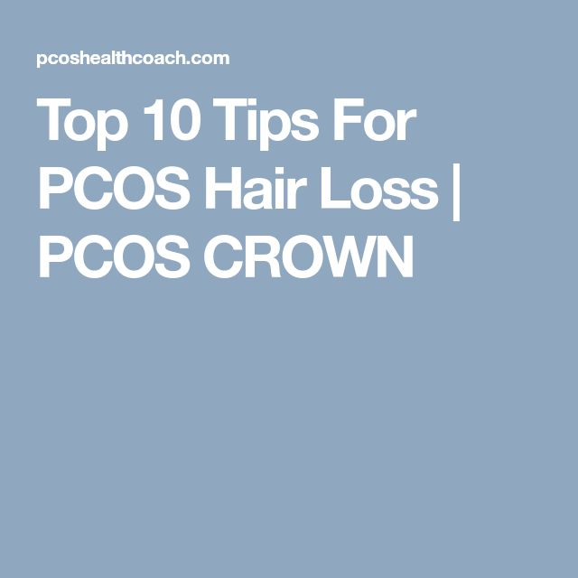 Top 10 Tips For PCOS Hair Loss | PCOS CROWN