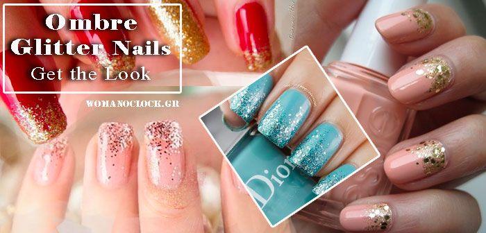 Ombre Glitter Νυχια – Πως να πετύχεις εύκολα το Look