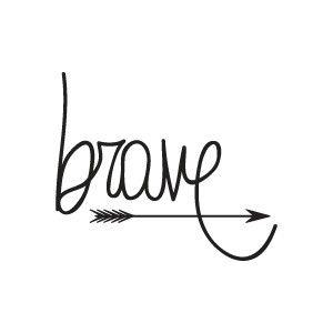 be brave - Pesquisa Google