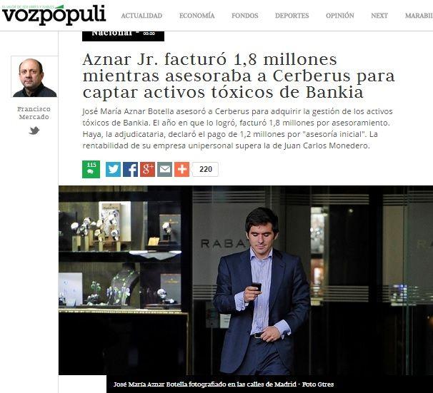 El capitalisme d'amiguets espanyol, al descobert - directe.cat, 4 DE MARÇ DE 2015. Bankia ha externalitzat la venda d'actius immobiliaris des de 2013 a Haya Real Estate, una empresa que compta amb el primogènit de José María Aznar com a conseller. Així la companyia del fill de l'expresident espanyol ja ha cobrat 39 milions d'euros que surten del banc rescatat. Uns diners que es podrien haver estalviat comercialitzant els actius tòxics de manera directa a través del SAREB.