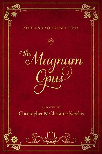 The Magnum Opus: Seek and you shall find (English Edition)