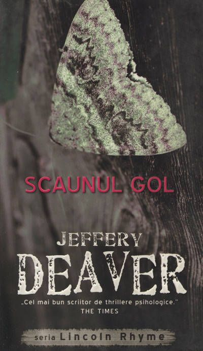 Jeffery Deaver - Scaunul gol, Lincoln Rhyme, Vol. 3 -