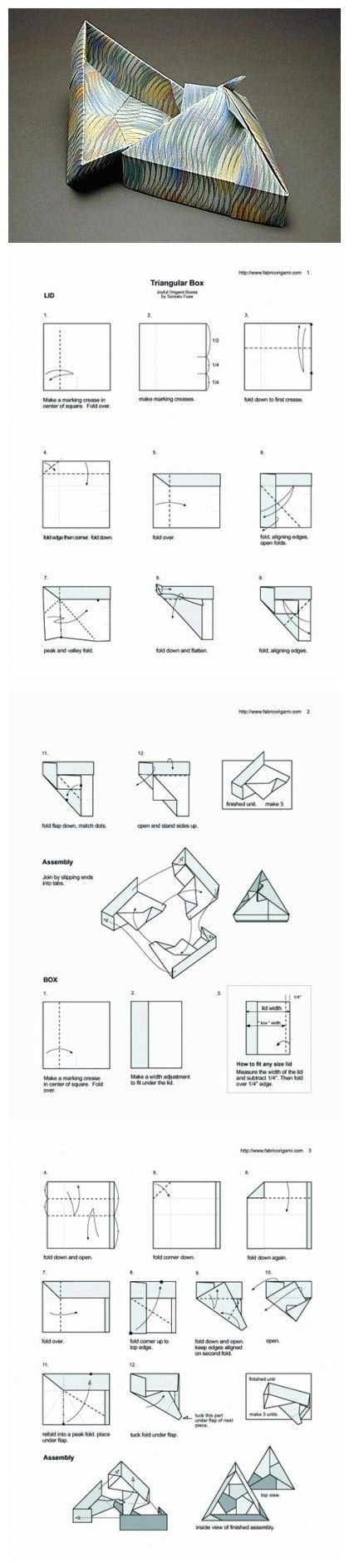 Triangular Box Facendo le pieghe iniziali come il primo (a 14 e non a metà)ma procedendo come il secondo si ottiene un coperchio a piramide figo