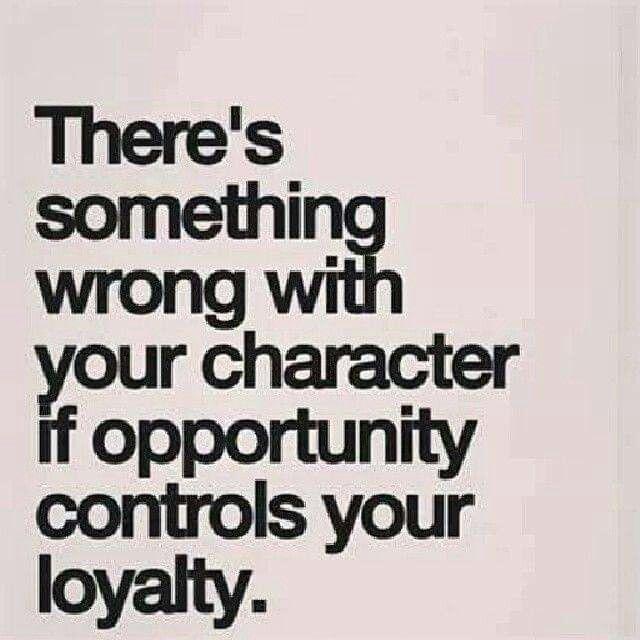 Beautiful Loyalty Sayings Loyalty Loyaltyquotes Loyaltysayings Sayingsandquotes Sayings Loyalty Quotes Loyalty Saying Loyal Friend Quotes