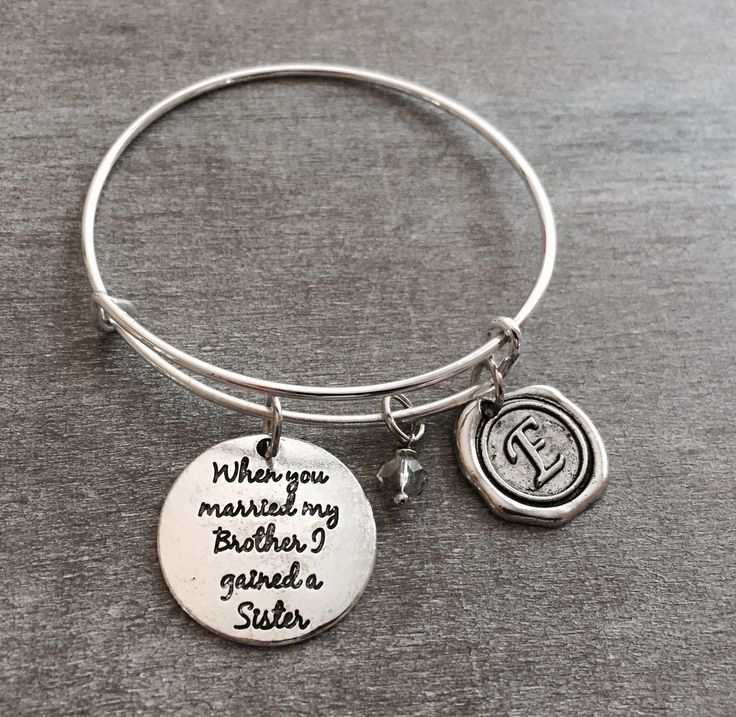 When you married my brother I gained a sister, Silver Bracelet ,Sister In Law, Sister In Law Gift, Bangle Bracelet, Charm Bracelet by SAjolie, $19.75 USD