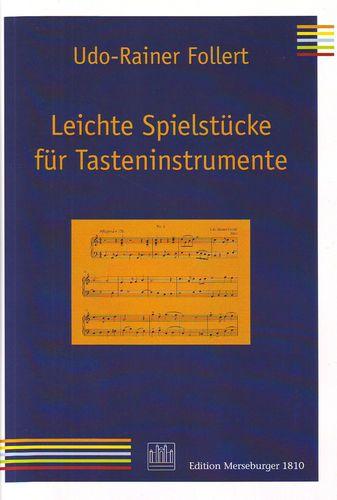 Follert, Udo-Rainer - Leichte Spielstücke für Tasteninstrumente