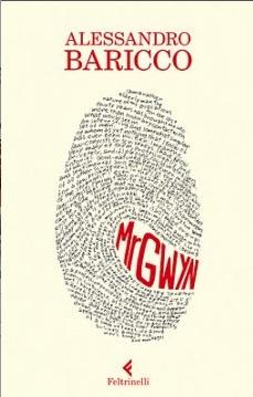 """""""Mr Gwyn"""" Alessandro Baricco"""