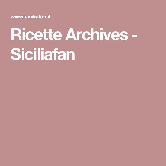 Ricette Archives - Siciliafan