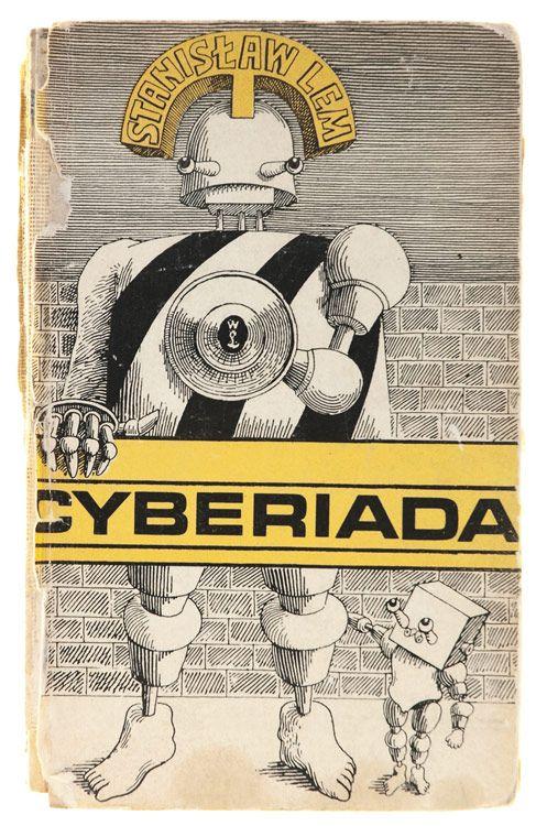 """""""The Cyberiad"""", Stanisław Lem / Daniel Mróz"""