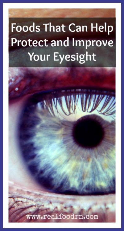 Foods That Can Help Protect and Improve Your Eyesight realfoodrn.com