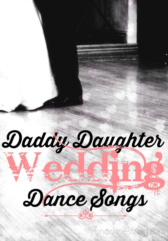 25 country daddy daughter wedding dance songs