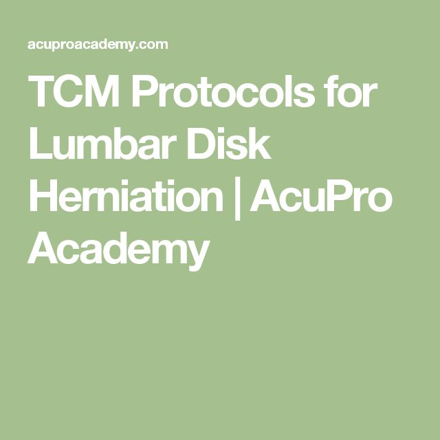 TCM Protocols for Lumbar Disk Herniation | AcuPro Academy