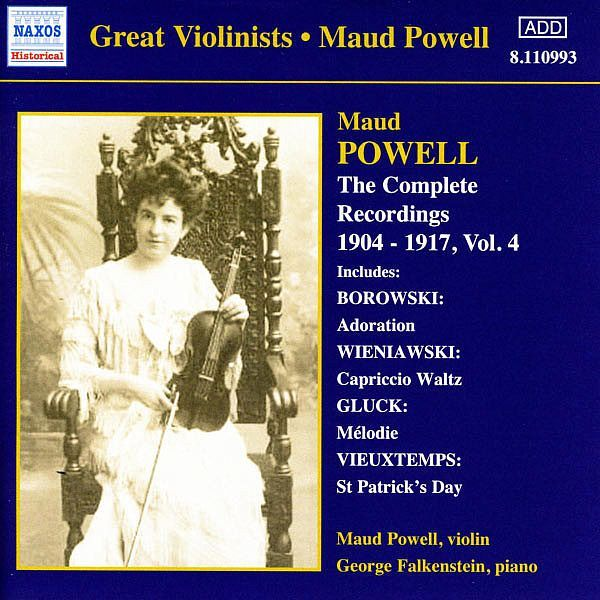 POWELL, Maud: Complete Recordings, Vol. 4 (1904-1917) - Maud Powell - Naxos
