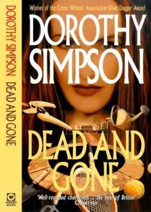 """""""Dead and Gone (Inspector Thanet)"""" av Dorothy Simpson"""